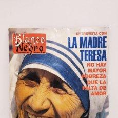 Coleccionismo de Revista Blanco y Negro: REVISTA BLANCO Y NEGRO. ENTREVISTA A LA MADRE TERESA. NO HAY MAYOR POBREZA QUE LA FALTA DE AMOR 1995. Lote 222548202