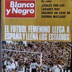 Coleccionismo de Revista Blanco y Negro: BLANCO Y NEGRO Nº 3063 DE 1971- FUTBOL CON LOLA FLORES ROCIO JURADO ARANJUEZ- HOWARD HUGHES- PINOCHO. Lote 223351806