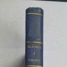 Coleccionismo de Revista Blanco y Negro: TOMO ENCUADERNADO DE 4 REVISTAS * BLANCO Y NEGRO * JUNIO 1957 - COMPLETAS Y EN BUEN ESTADO. Lote 226824685