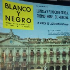 Coleccionismo de Revista Blanco y Negro: REVISTA BLANCO Y NEGRO Nº 2477 - 1959 LA VIRGEN DE LAS LÁGRIMAS (CUENCA) LUARCA Y EL DOCTOR OCHOA. Lote 233857755