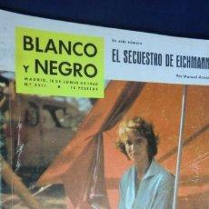 Collectionnisme de Magazine Blanco y Negro: REVISTA BLANCO Y NEGRO Nº 2511- 18 JUNIO DE 1960. EL SECUESTRO DE EICHMANN POR MANUEL AZNAR. Lote 233869330