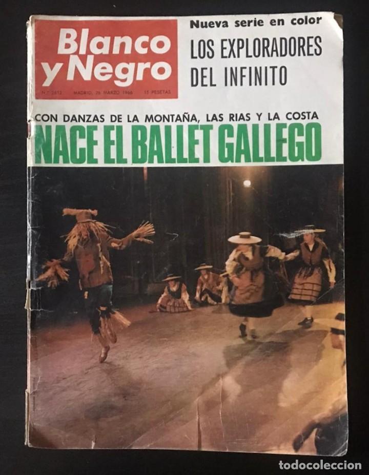 REVISTA BLANCO Y NEGRO Nº 2812 DEL 26 DE MARZO DE 1966 (Coleccionismo - Revistas y Periódicos Modernos (a partir de 1.940) - Blanco y Negro)
