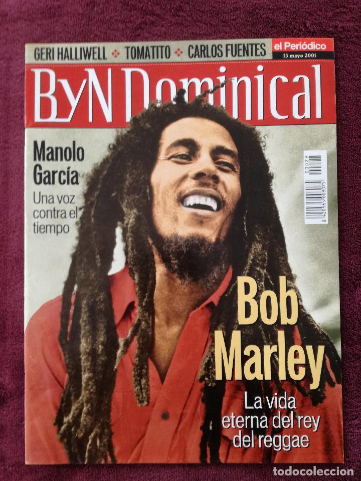 BYN DOMINICAL MAYO 2001 BOB MARLEY MANOLO GARCIA (Coleccionismo - Revistas y Periódicos Modernos (a partir de 1.940) - Blanco y Negro)