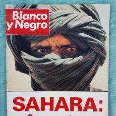 Coleccionismo de Revista Blanco y Negro: REVISTA BLANCO Y NEGRO 1977 - SAHARA: SE NOS ATACA. Lote 245482690