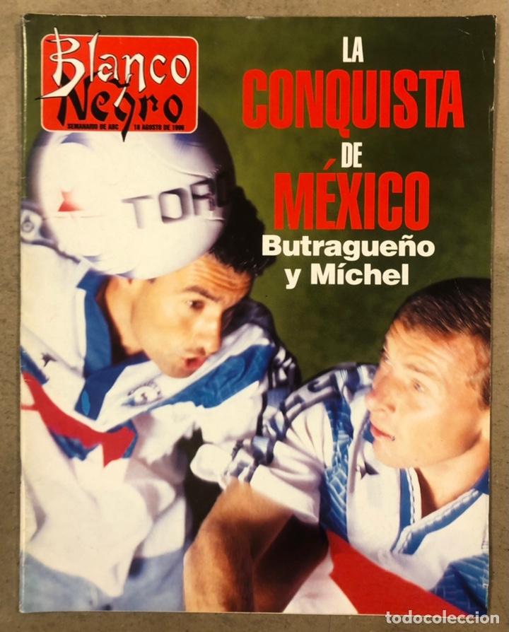 BLANCO Y NEGRO N° 4025 (1996). BUTRAGUEÑO Y MICHEL A MÉXICO, LOLA FORNER, CARMELO GÓMEZ,.... (Coleccionismo - Revistas y Periódicos Modernos (a partir de 1.940) - Blanco y Negro)