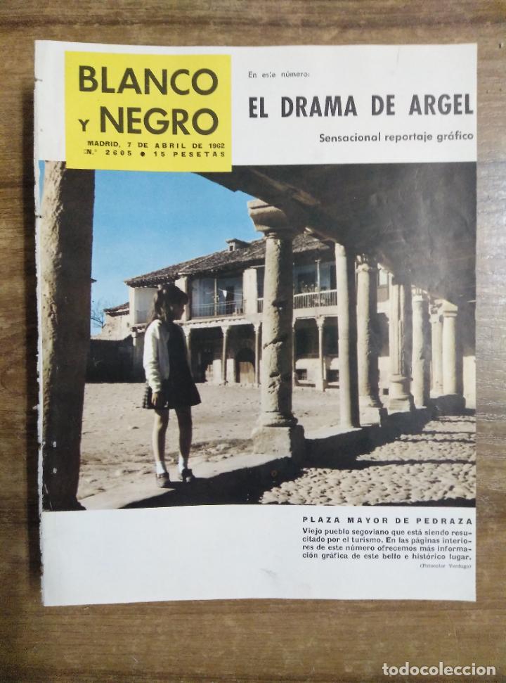 MFF.- REVISTA BLANCO Y NEGRO.- Nº 2605 DE 7 ABRIL 1962.- MANUELA VARGAS, GARBO Y TRONIO DE UNA (Coleccionismo - Revistas y Periódicos Modernos (a partir de 1.940) - Blanco y Negro)