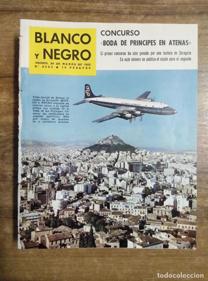 MFF.- REVISTA BLANCO Y NEGRO.- Nº 2603 DE 24 MARZO 1962.- CARAS NUEVAS EN TVE: IRAN EORY.- (Coleccionismo - Revistas y Periódicos Modernos (a partir de 1.940) - Blanco y Negro)
