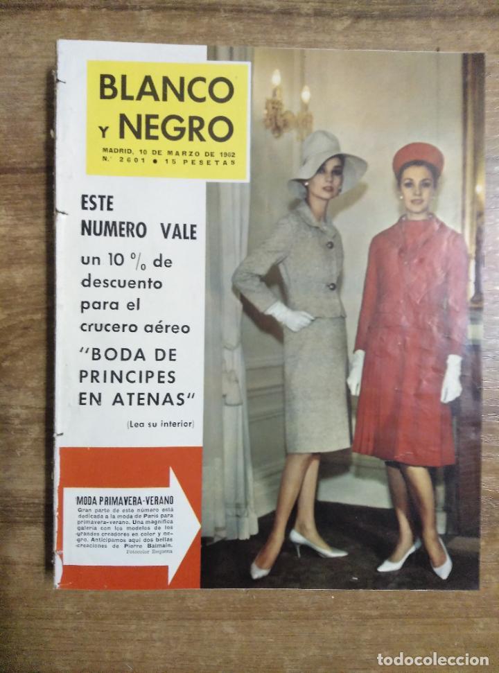 MFF.- REVISTA BLANCO Y NEGRO.- Nº 2601 DE 10 MARZO 1962.- TOROS: EL CENTENARIO DE GUERRITA. (Coleccionismo - Revistas y Periódicos Modernos (a partir de 1.940) - Blanco y Negro)