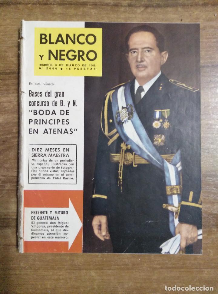 MFF.- REVISTA BLANCO Y NEGRO.- Nº 2600 DE 3 MARZO 1962.- LO QUE PARIS HA VISTO DE GOYA. REPORTAJE (Coleccionismo - Revistas y Periódicos Modernos (a partir de 1.940) - Blanco y Negro)