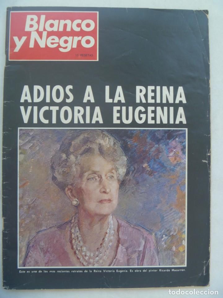 BLANCO Y NEGRO , NUMERO EXTRAORDINARIO : ADIOS A LA REINA VICTORIA EUGENIA. 19 ABRIL 1969 (Coleccionismo - Revistas y Periódicos Modernos (a partir de 1.940) - Blanco y Negro)