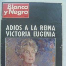 Coleccionismo de Revista Blanco y Negro: BLANCO Y NEGRO , NUMERO EXTRAORDINARIO : ADIOS A LA REINA VICTORIA EUGENIA. 19 ABRIL 1969. Lote 262093605