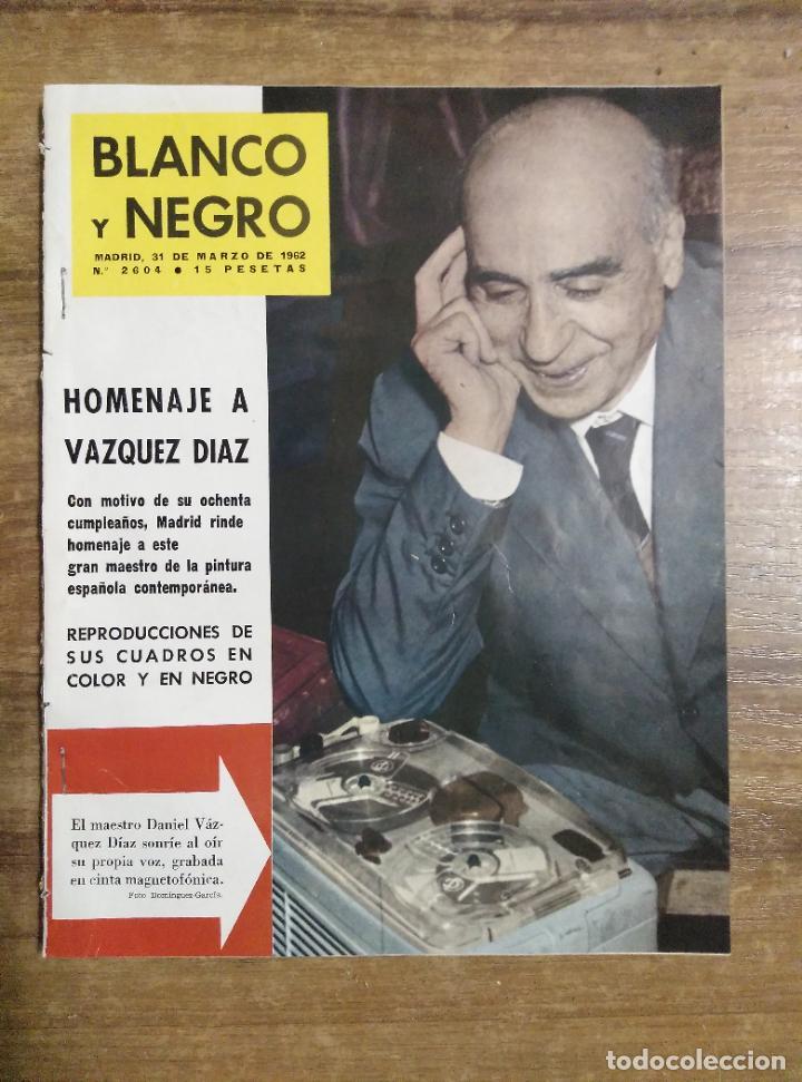 MFF.- REVISTA BLANCO Y NEGRO.- Nº 2604 DE 31 MARZO 1962.- LA CHUNGA A LA CONQUISTA DEL BOULEVARD.- (Coleccionismo - Revistas y Periódicos Modernos (a partir de 1.940) - Blanco y Negro)