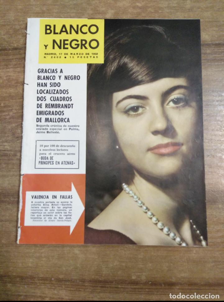 MFF.- REVISTA BLANCO Y NEGRO.- Nº 2602 DE 17 MARZO 1962.- BUFFET DECORA LA CAPILLA DE SU CHATEAU (Coleccionismo - Revistas y Periódicos Modernos (a partir de 1.940) - Blanco y Negro)