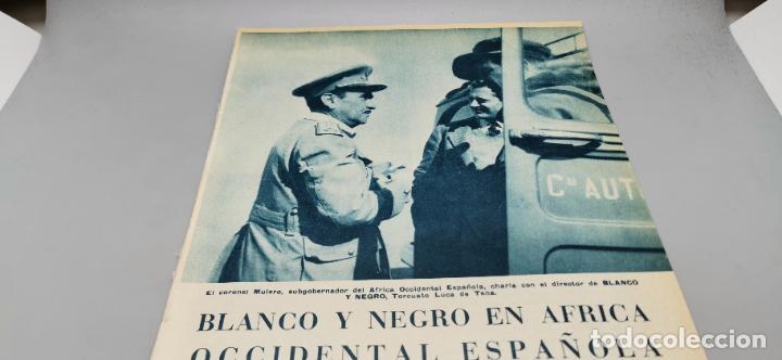 Coleccionismo de Revista Blanco y Negro: Reportaje grafico Blanco y Negro Africa Occidental Española Coronel Mulero-El Aaiun-Sidi-Ifni 1958 - Foto 2 - 262184860