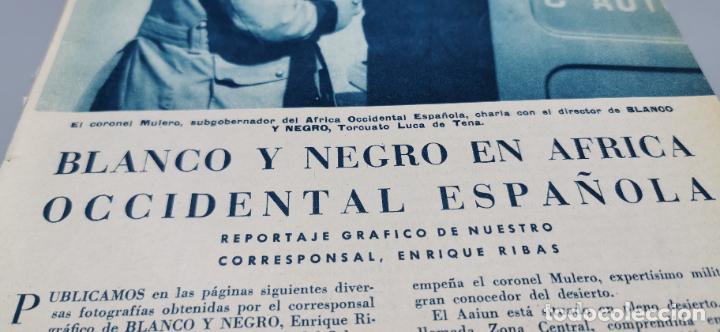 Coleccionismo de Revista Blanco y Negro: Reportaje grafico Blanco y Negro Africa Occidental Española Coronel Mulero-El Aaiun-Sidi-Ifni 1958 - Foto 3 - 262184860