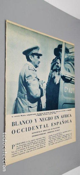 REPORTAJE GRAFICO BLANCO Y NEGRO AFRICA OCCIDENTAL ESPAÑOLA CORONEL MULERO-EL AAIUN-SIDI-IFNI 1958 (Coleccionismo - Revistas y Periódicos Modernos (a partir de 1.940) - Blanco y Negro)