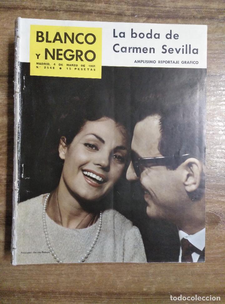 MFF.- REVISTA BLANCO Y NEGRO.- Nº 2548 DE 4 MARZO 1961.- CARMEN SEVILLA DE ALGUERO. REPORTAJE (Coleccionismo - Revistas y Periódicos Modernos (a partir de 1.940) - Blanco y Negro)