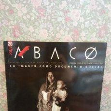 Coleccionismo de Revista Blanco y Negro: LA IMAGEN COMO DOCUMENTO SOCIAL. ABACO. 2º ÉPOCA. 2007. Nº 51. Lote 264145064