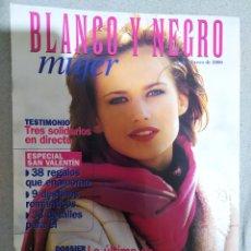 Coleccionismo de Revista Blanco y Negro: BLANCO Y NEGRO. 6 DE FEBRERO DE 2000. REVISTA EN EXCELENTE ESTADO DE CONSERVACIÓN.. Lote 266817294