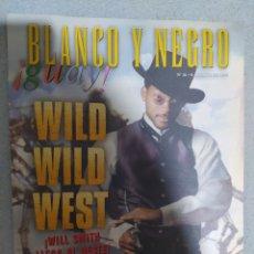 Coleccionismo de Revista Blanco y Negro: BLANCO Y NEGRO. CON WILD WILD WEST. 8 DE AGOSTO DE 1999. REVISTA EN EXCELENTE ESTADO DE CONSERVACIÓN. Lote 266817349