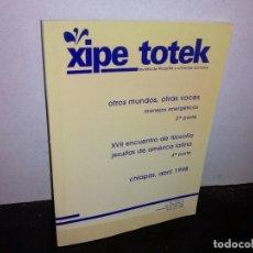 Coleccionismo de Revista Blanco y Negro: 24- XIPE TOTEK, REVISTA DE FILOSOFÍA Y CIENCIAS SOCIALES, CHIAPAS, ABRIL 1998. Lote 268584974