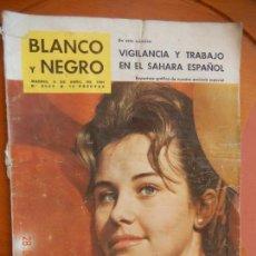 Coleccionismo de Revista Blanco y Negro: BLANCO Y NEGRO REVISTA Nº 2553 MADRID, 8 DE ABRIL 1961_VIGILANCIA Y TRABAJO EN EL SAHARA ESPAÑOL.. Lote 270172663