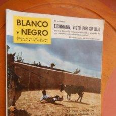 Coleccionismo de Revista Blanco y Negro: BLANCO Y NEGRO REVISTA Nº 2554-15 DE ABRIL 1961EICHMANN,VISTO POR SU HIJO ¿MATO 6 MILLONES JUDIOS.. Lote 270173353