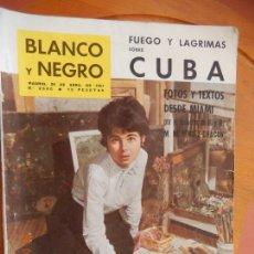 Coleccionismo de Revista Blanco y Negro: BLANCO Y NEGRO Nº 2556 REVISTA 29 DE ABRIL 1961- FUEGO Y LAGRIMAS EN LA GUERRA CIVIL DE CUBA.. Lote 270173508