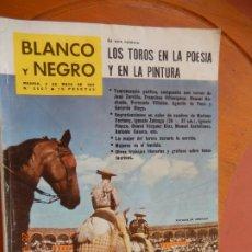 Coleccionismo de Revista Blanco y Negro: BLANCO Y NEGRO Nº 2557 REVISTA - MAYO 1961- LOS TOROS EN LA POESIA Y EN LA PINTURA. Lote 270173768