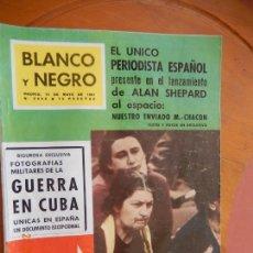 Coleccionismo de Revista Blanco y Negro: BLANCO Y NEGRO Nº 2558 REVISTA -3 DE MAYO 1961_LANZAMIENTO ALAN SHEPARD AL ESPACIO. Lote 270173963
