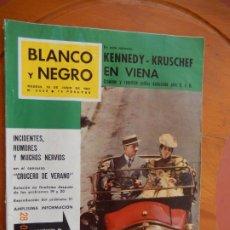 Coleccionismo de Revista Blanco y Negro: BLANCO Y NEGRO Nº 2562- 10 DE JUNIO 1961 -KRUSCHEF, KENNEDY-RALLYE BRUSELAS-MADRID COCHES CLASICOS.. Lote 270175068