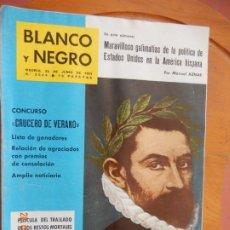 Coleccionismo de Revista Blanco y Negro: BLANCO Y NEGRO Nº 2564-24 DE JUNIO 1961- GALIMATIAS DE LA POLITICA DE EE.UU EN LA AMERICA HISPANA.. Lote 270175443