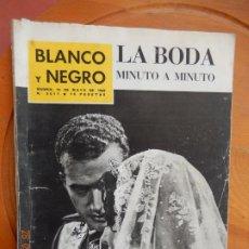 Coleccionismo de Revista Blanco y Negro: BLANCO Y NEGRO Nº 2611-19 MAYO DE 1962 - BODA DE LOS REYES DE ESPAÑA. MINUTO A MINUTO.. Lote 270175563