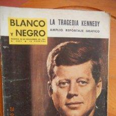 Coleccionismo de Revista Blanco y Negro: BLANCO Y NEGRO Nº 2691 - 30-11-1963- LA TRAGEDIA KENNEDY AMPLIO REPORTAJE GRÁFICO. Lote 270175803
