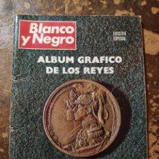 Coleccionismo de Revista Blanco y Negro: REVISTA BLANCO Y NEGRO EDICIÓN ESPECIAL, ÁLBUM GRÁFICO DE LOS REYES, ALFONSO XIII (JULIO 1969). Lote 271464143