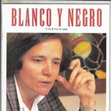 Colecionismo de Revistas Preto e Branco: REVSITA BLANCO Y NEGRO Nº 4171 AÑO 1999. LOYOLA DE PALACIO. EL CID. JOHN WAYNE.. Lote 275294983