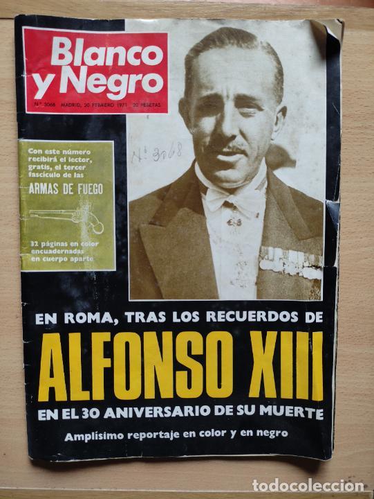 Nº 3068 20 FEBRERO 1971 - ALFONSO XIII 30 ANIVERSARIO MUERTE - GUERRA IRLANDA NORTE - LUCIA BOSE 86P (Coleccionismo - Revistas y Periódicos Modernos (a partir de 1.940) - Blanco y Negro)