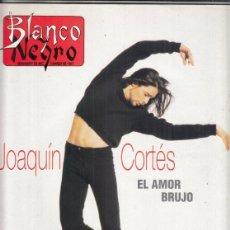 Coleccionismo de Revista Blanco y Negro: REVISTA BLANCO Y NEGRO Nº 4054 AÑO 1997. JOAQUÌN CORTES. JAVIER DE VILLOTA. MARTA SANCHEZ.. Lote 276747533