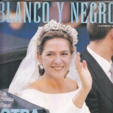 Coleccionismo de Revista Blanco y Negro: REVISTA BLANCO Y NEGRO Nº 4085 AÑO 1997. BODA REAL EN BARCELONA.. Lote 277014623