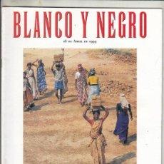 Coleccionismo de Revista Blanco y Negro: REVISTA BLANCO Y NEGRO Nº 4164 AÑO 1999. RAMÓN GAYA. PASAJE A LA INDIA. FERIA DE ABRIL DE SEVILLA.. Lote 277026918