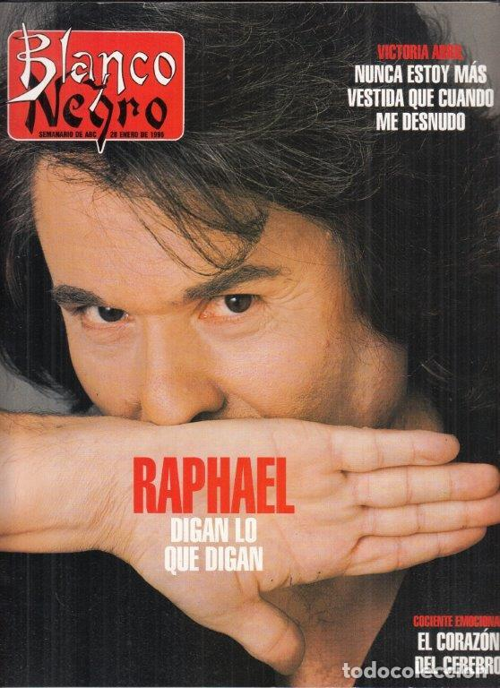 REVISTA BLANCO Y NEGRO Nº 3996 AÑO 1996. RAPHAEL. VICTORIA ABRIL. ALFREDO GARZON. (Coleccionismo - Revistas y Periódicos Modernos (a partir de 1.940) - Blanco y Negro)