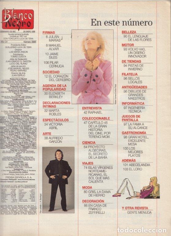 Coleccionismo de Revista Blanco y Negro: REVISTA BLANCO Y NEGRO Nº 3996 AÑO 1996. RAPHAEL. VICTORIA ABRIL. ALFREDO GARZON. - Foto 2 - 277147838