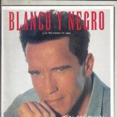 Coleccionismo de Revista Blanco y Negro: REVISTA BLANCO Y NEGRO Nº 4197 AÑO 1999. ARNOLD SCHWARZENEGGER.LLUÍS PASCUAL. NUEVA YORK.. Lote 278570148