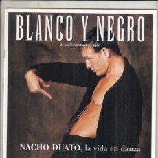 Coleccionismo de Revista Blanco y Negro: REVISTA BLANCO Y NEGR ONº 4195 AÑO 1999. NACHO SUATO. LORD OF DE DANCE. SAN DIEGO; TESORO RECUPERADO. Lote 278570938