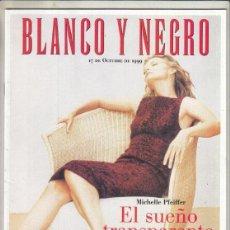 Coleccionismo de Revista Blanco y Negro: REVISTA BLANCO Y NEGRO Nº 4190 AÑO 1999. MICHELE PHEIFFER.IRÁN. FERNANDO FERNÁN-GOMEZ.. Lote 278572613