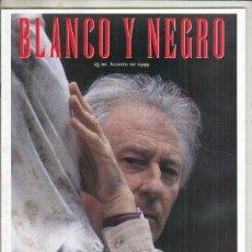 Coleccionismo de Revista Blanco y Negro: REVISTA BLANCO Y NEGRO Nº 4181 AÑO 1999. LA AMENAZA FANTASMA. ALBERT BOADELLA. YAGO LAMELA.. Lote 278575313