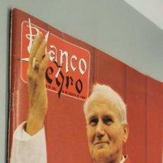 Coleccionismo de Revista Blanco y Negro: REVISTA BLANCO Y NEGRO - JUAN PABLO II - PEREGRINO EN ESPAÑA 20 DE AGOSTO 1989. Lote 285298448