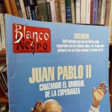 Coleccionismo de Revista Blanco y Negro: REVISTA BLANCO Y NEGRO. N. 3929. 1994. JUAN PABLO II. Lote 286840373