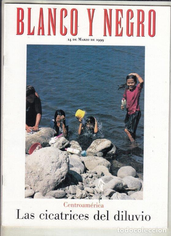 REVISTA BLANCO Y NEGRO Nº 4159AÑO 1999. ELTON JOHN. LONDRES VIVIR DE LAS RENTAS. CENTROAMÉRICA. (Coleccionismo - Revistas y Periódicos Modernos (a partir de 1.940) - Blanco y Negro)