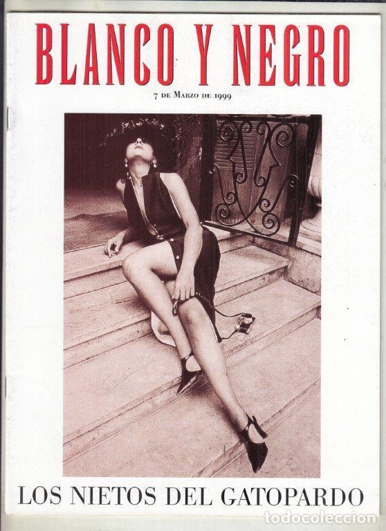 REVISTA BLANCO Y NEGRO Nº 4158 AÑO 1999. VICTORIONO MARTÍN. LOS NIETOS DE GATOPARDO. (Coleccionismo - Revistas y Periódicos Modernos (a partir de 1.940) - Blanco y Negro)